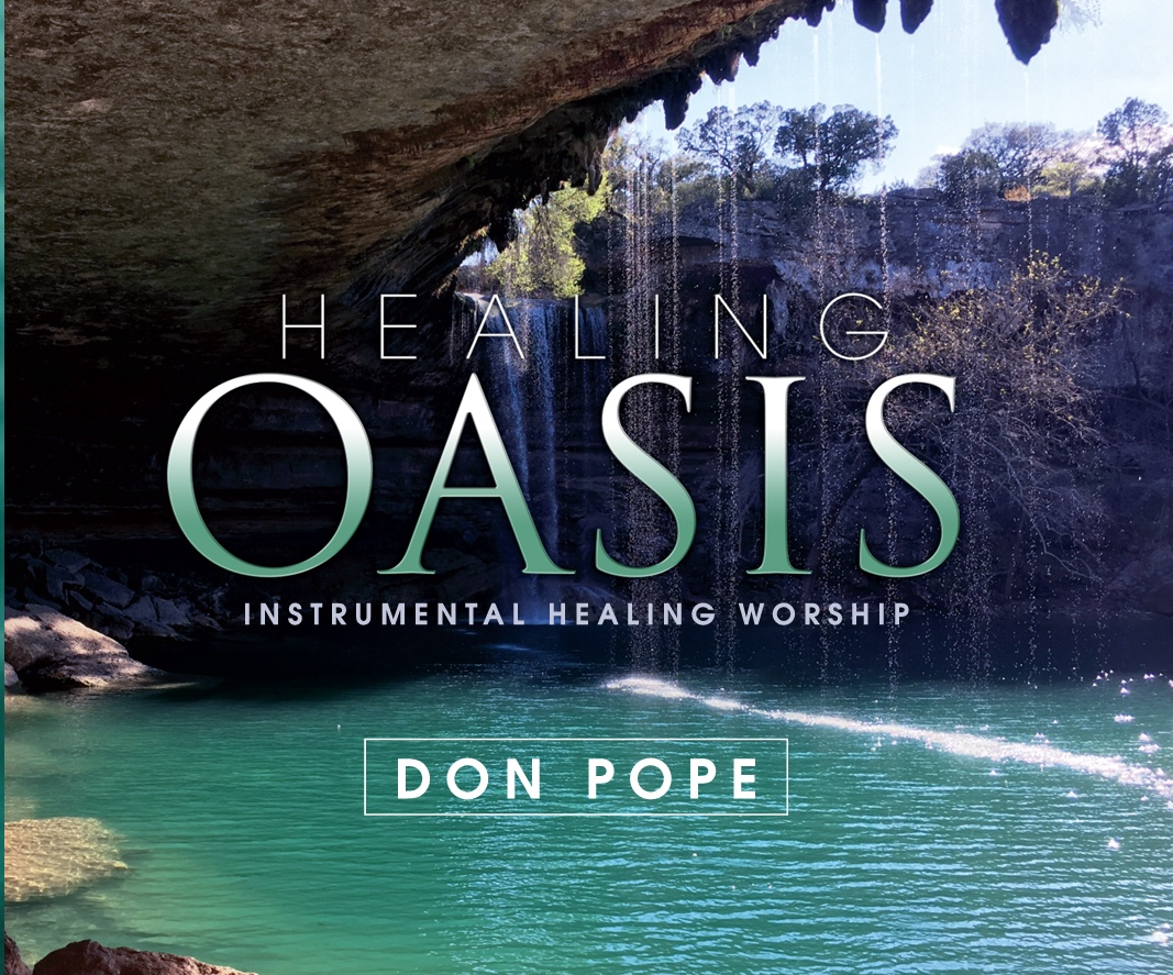Healing Oasis - Don Pope